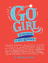 Go Girl: A storybook of epic NZ women