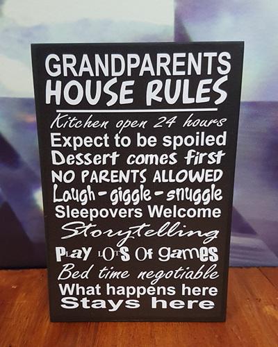 GRANDPARENTS HOUSE RULES 10CM x 15CM