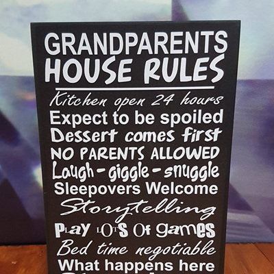 GRANDPARENTS HOUSE RULES 10CM x 15CM