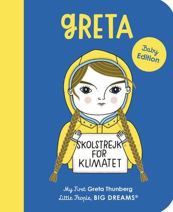 Greta Thunberg (My First Little People, Big Dreams)