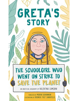 Greta's Story: The Schoolgirl Who Went on Strike to Save the Planet (PRE-ORDER ONLY)