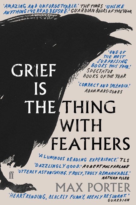 Grief is the Thing with Feathers  (PRE-ORDER ONLY)