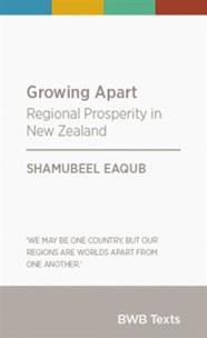 Growing Apart: Regional Prosperity in New Zealand