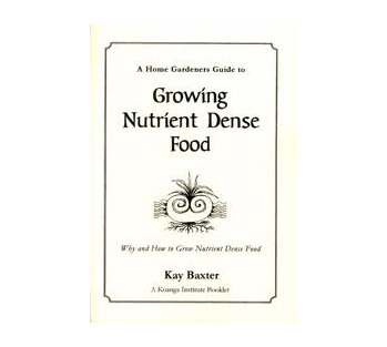 Growing Nutrient Dense Food