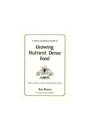 Growing Nutrient Dense Food
