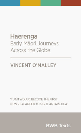 Haerenga: Early Maori Journeys Across the Globe