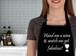 Hand me wine watch me fab apron