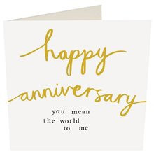"""Happy Anniversary - you mean the world to me"""" card"""
