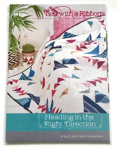 Heading in the Right Direction Quilt Pattern