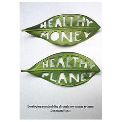Healthy Money, Healthy Planet