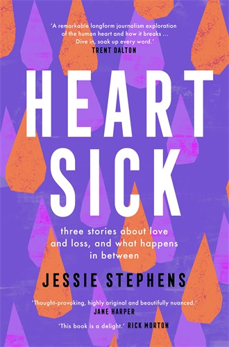 Heart Sick: Three Stories About Love and Loss, and What Happens in Between