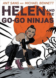 Helen and the Go-Go Ninjas