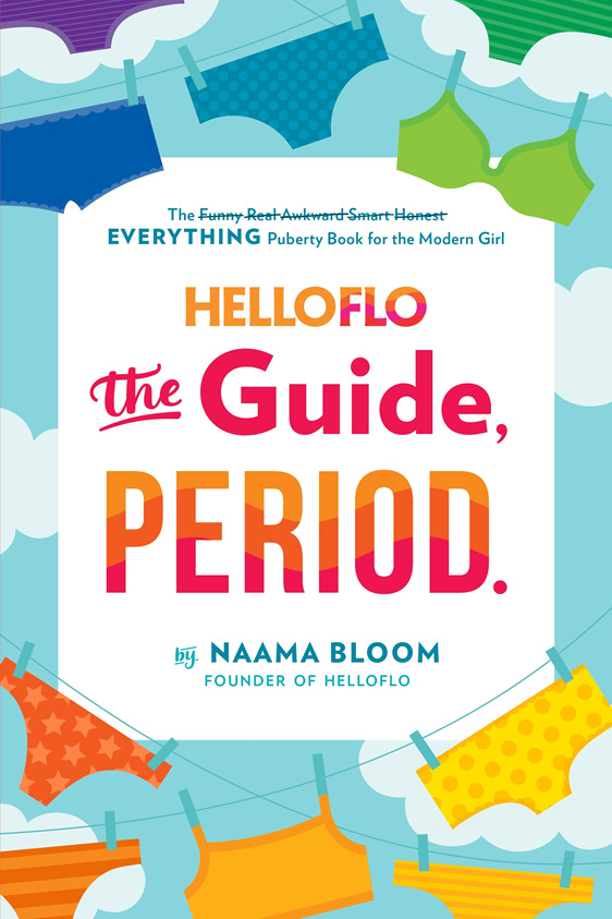 HelloFlo: The Guide, Period. Naama Bloom