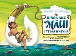 Hinga Ake a Maui i te Ika Whenua, Te: Purakau o Aotearoa