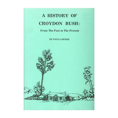 History of Croydon Bush Book
