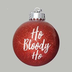 Ho Bloody Ho Christmas Ornament