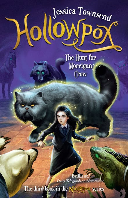 Hollowpox: The Hunt for Morrigan Crow: Nevermoor 3 (PRE-ORDER ONLY)