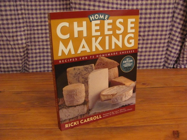 """Home Cheese Making"" by Ricki Carroll"