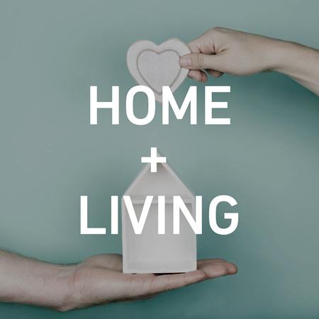 Home + Living