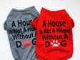 House isn't a home without a dog