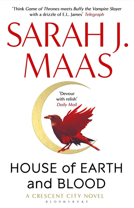 House of Earth and Blood: Crescent City Book One (PRE-ORDER ONLY)