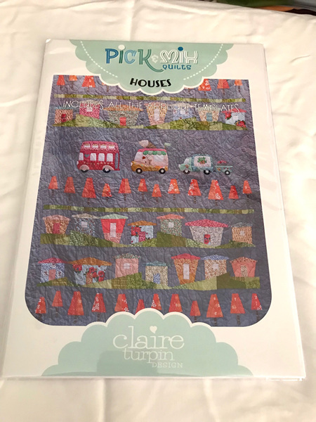 Houses Full Pattern with Applique and Template From Claire Turpin Design