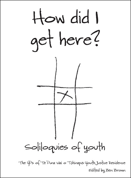 How Did I Get Here: Soliloquies Of Youth