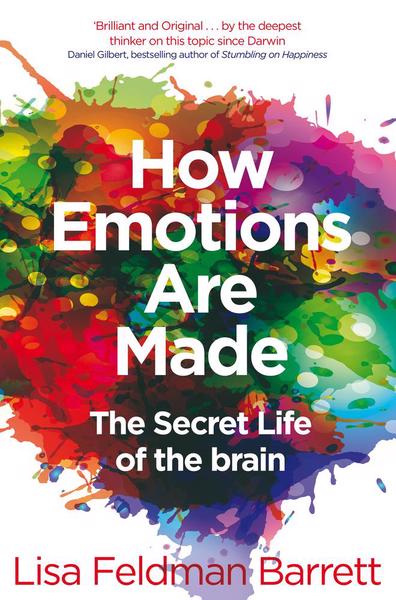 How Emotions are Made: The Secret Life of the Brain (PRE-ORDER ONLY)