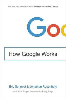 How Google Works (PRE-ORDER ONLY)