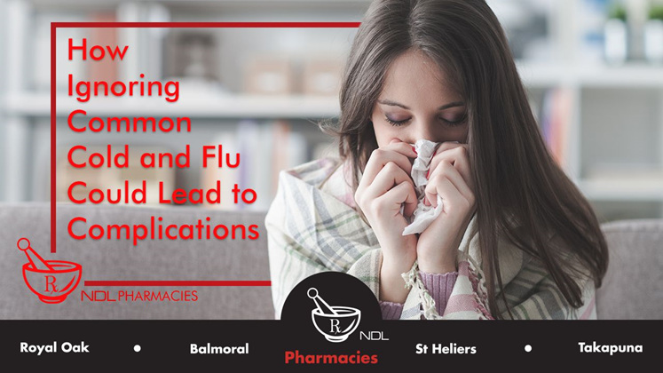 How Ignoring Common Cold and Flu Could Lead to Complications?