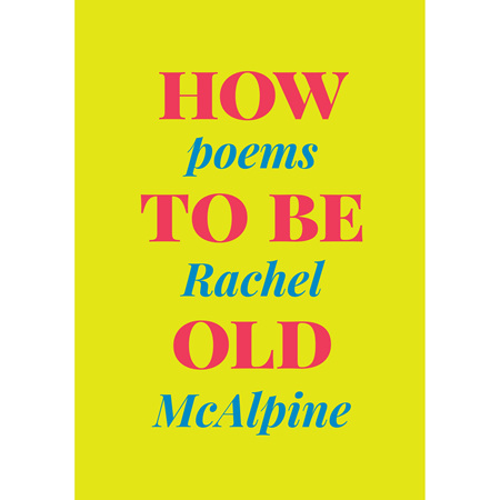 How To Be Old (PRE-ORDER ONLY)