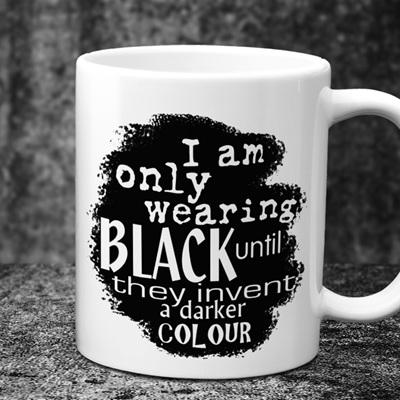 I am Only Wearing Black Mug