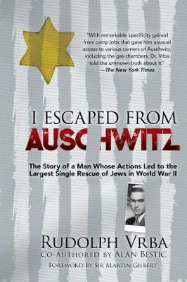 I Escaped From Auschwitz (PRE-ORDER ONLY)