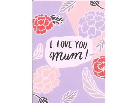 I Love You Mum Card (Blank inside)