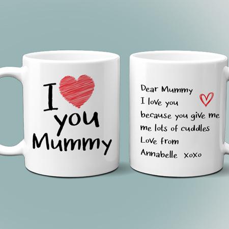 I Love You Mummy Personalised Message Mug