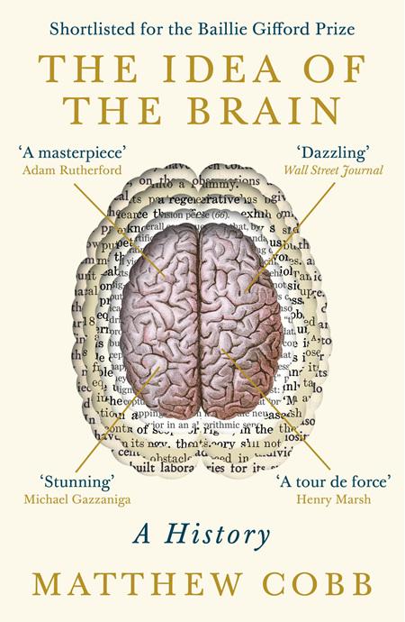 Idea of the Brain: A History