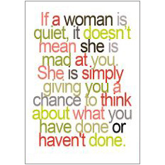 If a Woman is Quiet Fridge Magnet