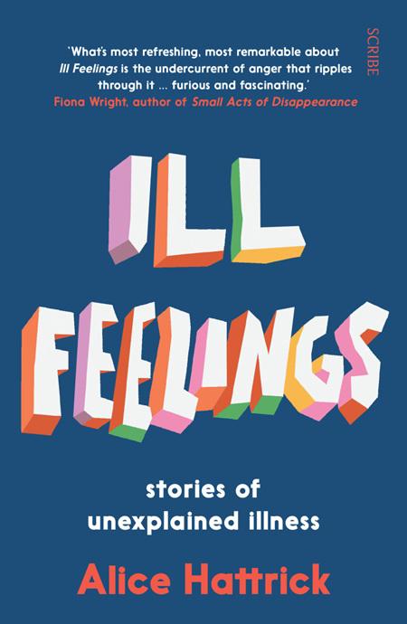 Ill Feelings: stories of unexplained illness