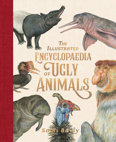Illustrated Encyclopaedia of Ugly Animals (Pre-order)