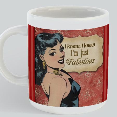 I'm Fabulous Mug