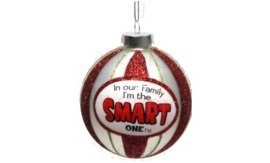 I'm the Smart One - Glass Ball