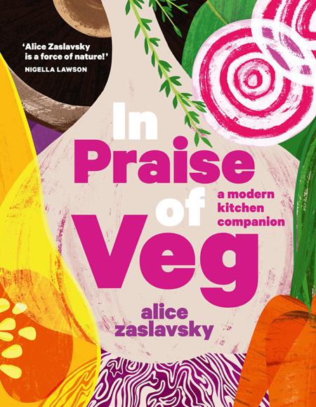 In Praise of Veg (PRE-ORDER ONLY)