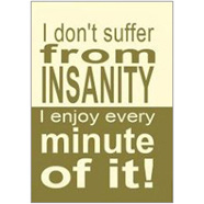 Insanity Fridge Magnet