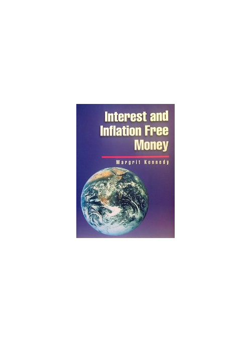 Interest and Inflation Free Money soft cover