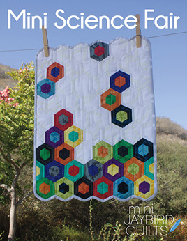 Jaybird Quilts -  Mini Science Fair