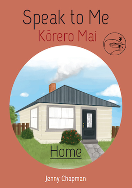 Korero Mai: Kainga : Speak to Me: Home