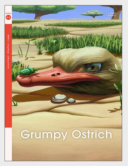 Lanky Hippo: Grumpy Ostrich