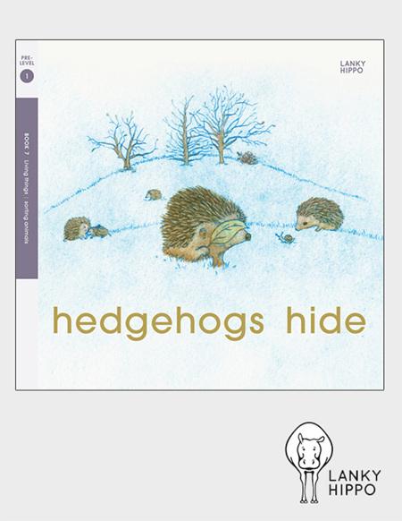 Lanky Hippo: Hedgehogs Hide