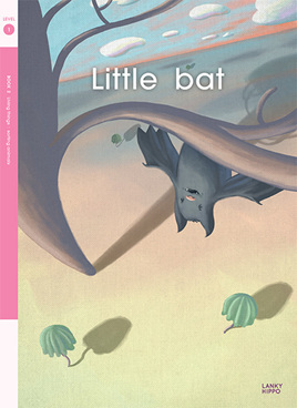 Lanky Hippo: Little Bat
