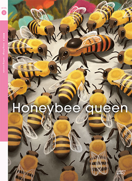 Lanky Hippo: Honeybee Queen